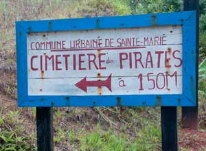 Visit the pirate cemetary on Sainte Marie